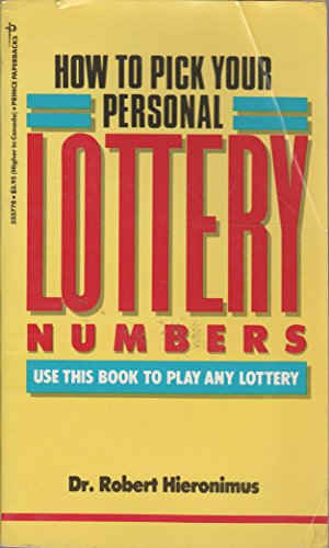 9780517555774: How to Pick Your Personal Lottery Numbers