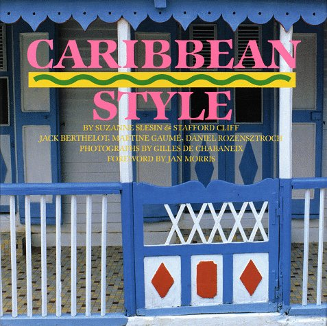Caribbean Style: Slesin, Suzanne, et al.