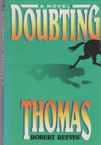 Doubting Thomas: Reeves, Robert