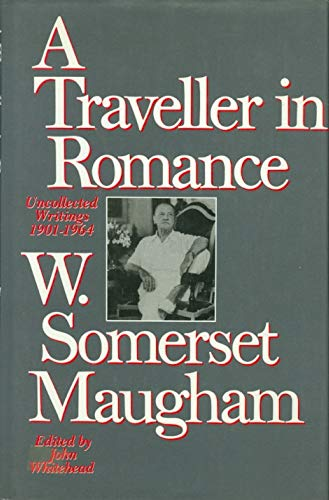 9780517556184: A Traveller in Romance: Uncollected Writings 1901 - 1964