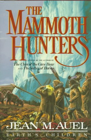 The Mammoth Hunters (Earth Children Series)