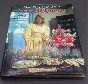 Martha Stewart's Hors d'Oeuvres: A Martha Stewart: Stewart, Martha