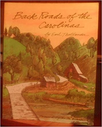 Back Roads of the Carolinas: Thollander, Earl