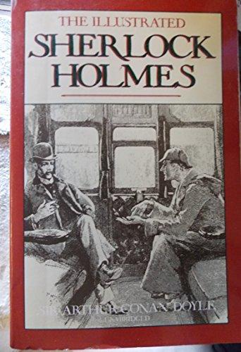 The Illustrated Sherlock Holmes: Arthur Conan Doyle