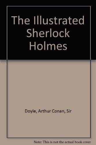 9780517556603: The Illustrated Sherlock Holmes