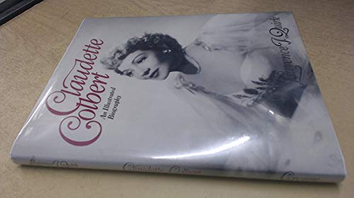 9780517556788: Claudette Colbert : An Illustrated Biography