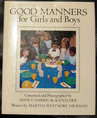 Good Manners for Girls and Boys: Hickman, Martha Whitmore