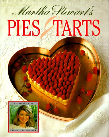 9780517557518: Martha Stewart's Pies and Tarts