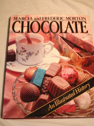 CHOCOLATE An Illustrated History