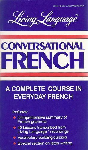9780517557846: Living Language Conversational French