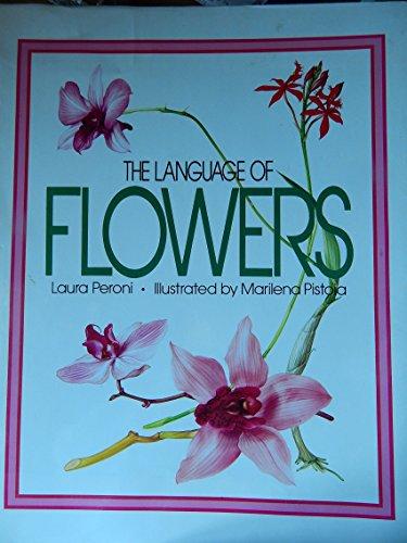 The language of flowers: Peroni, Laura ; Pistoia, Marilena