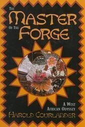 9780517558072: Master of the Forge (A West African Odyssey)