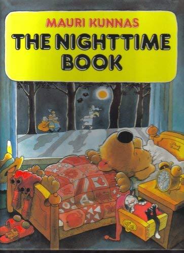 The Nighttime Book: Kunnas, Mauri; Kunnas, Tarja