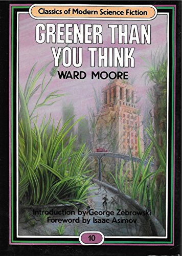 9780517558669: Greener Than You Think (Classics of Modern Science Fiction)
