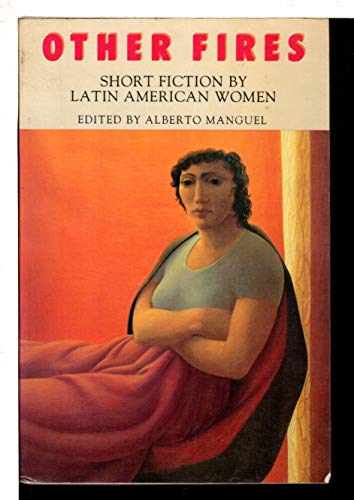Other Fires: Short Fiction by Latin American Women