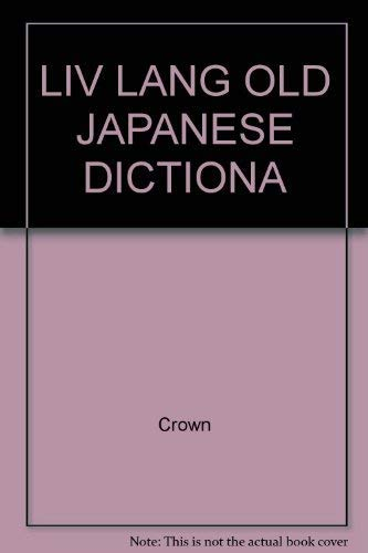 Living Language Common Usage Dictionary: Japanese-English, English-Japanese (English and Japanese ...