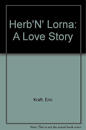 Herb 'n' Lorna: Kraft, Eric
