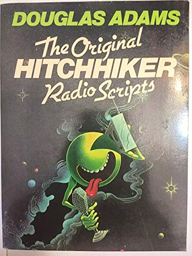 The Original Hitchhiker Radio Scripts