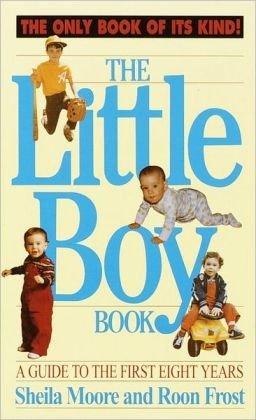 9780517559550: The Little Boy Book: A Guide to the First Eight Years