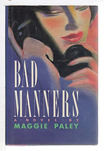 Bad Manners ***SIGNED BY AUTHOR!!!***
