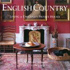 ENGLISH COUNTRY. Living In England's Private Houses: Seebohm, Caroline and Christopher Simon ...