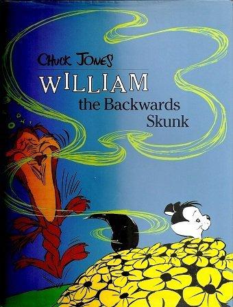 9780517560631: William the Backwards Skunk