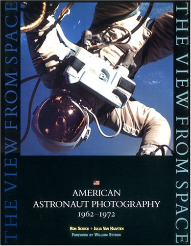 The View from Space: American Astronaut Photography, 1962-1972