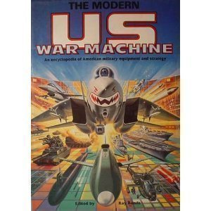 The Modern US War Machine: An Encyclopedia: Ray Bonds
