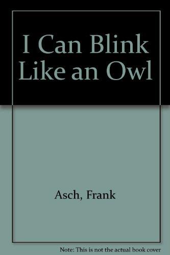 I Can Blink: Asch, Frank