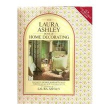 9780517561218: The Laura Ashley Book of Home Decorating