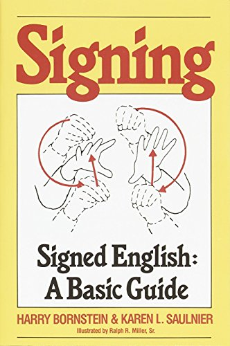 9780517561324: Signing: Signed English: A Basic Guide