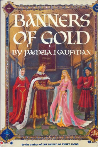 Banners of Gold: Kaufman, Pamela