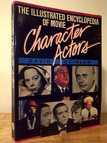 9780517561720: Illustrated Encyclopedia of Movie Character Actors