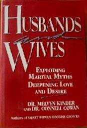 9780517562475: Husbands & Wives: Exploding Marital Myths/deepening Love And Desire