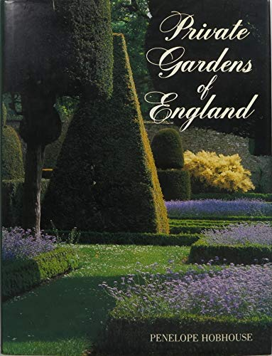 Private Gardens of England (9780517562673) by Penelope Hobhouse