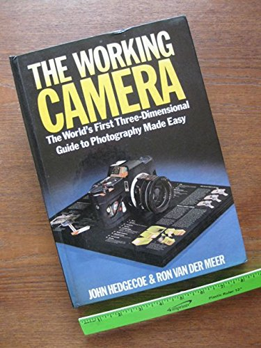 9780517562734: The Working Camera: The World's First Three-Dimensional Guide to Photography Made Easy
