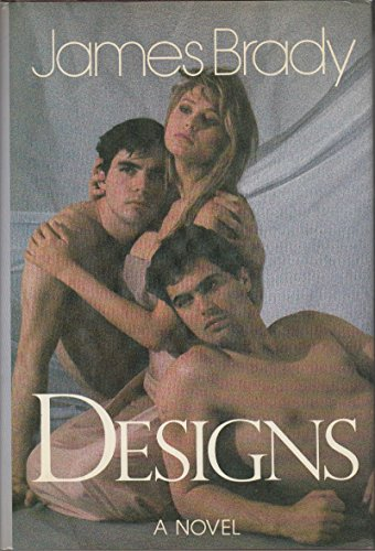 Designs :; a novel: Brady, James