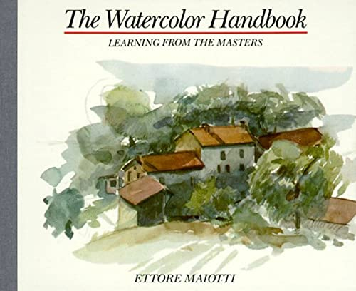 9780517563069: Watercolor Handbook: Learning from the Masters