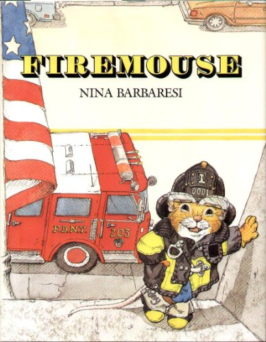 Firemouse.: BARBARESI, Nina.