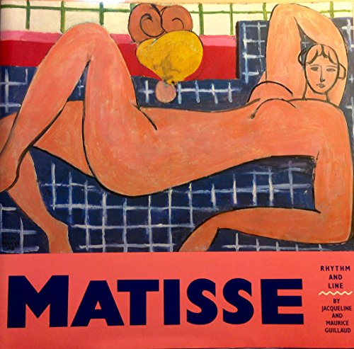 Matisse: Rhythm and Line: Guillaud, Maurice;Guillaud, Jacqueline