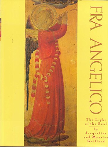 Fra Angelico: The Light of the Soul - Painting Panels and Frescoes from the Convent of San Marco, ...