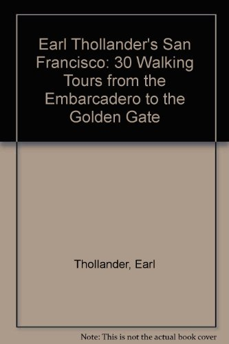 9780517563526: Earl Thollander's San Francisco: 30 Walking Tours from the Embarcadero to the Golden Gate