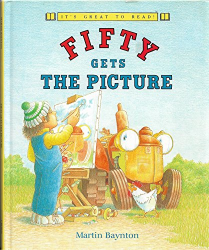 Fifty Gets the Picture (It's Great to Read!) (051756355X) by Martin Baynton