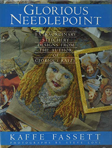 9780517563984: Glorious Needlepoint: Extraordinary Stitchery Designs from the Author of Glorious Knits