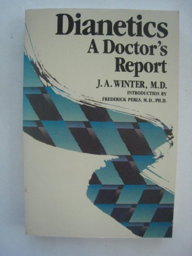 9780517564219: Dianetics: A Doctors Report