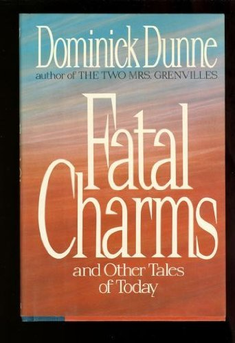 Fatal Charms: Dominick Dunne