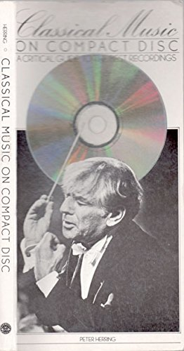 9780517564936: Classical Music on Compact Disc; A Critical Guide to the Best Recordings