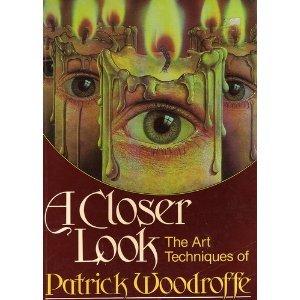 9780517565063: A Closer Look: The Art Techniques of Patrick Woodroffe