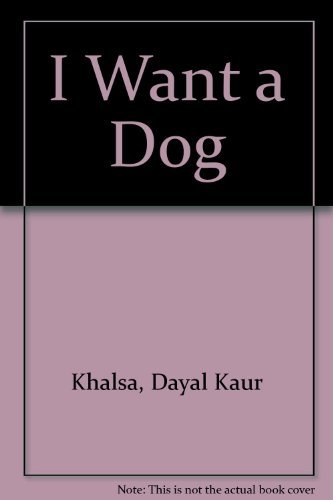 9780517565322: I Want a Dog