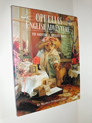 Ophelia's English Adventure or the Haunting of Bruinyes House